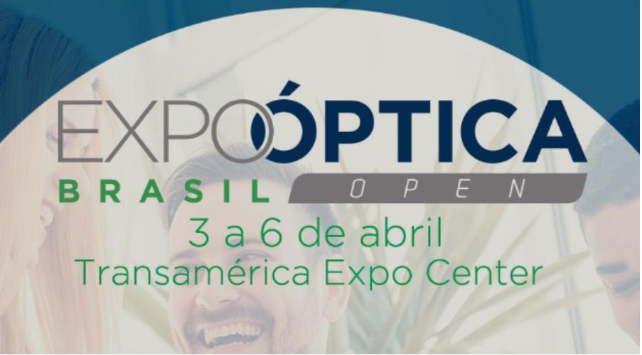 e691babec Expo Óptica Brasil Open está acontecendo em São Paulo, de 3 a 6 de abril de  2019