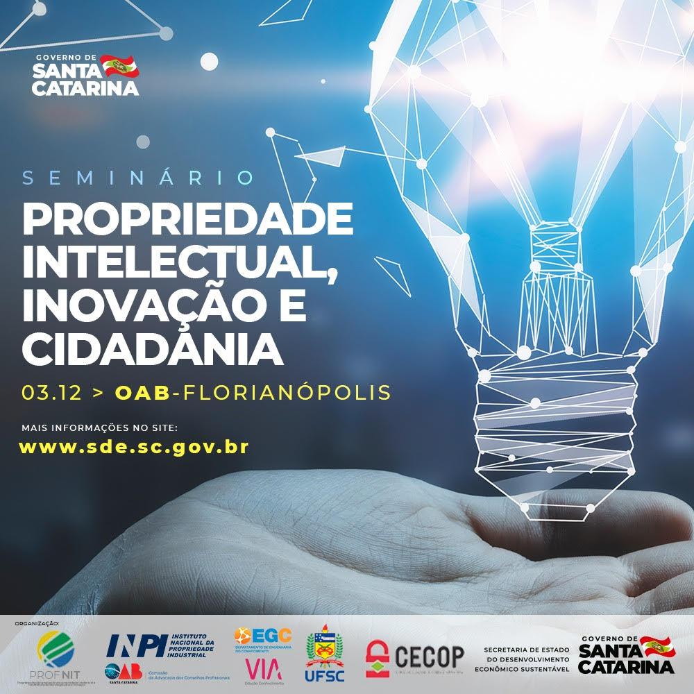 Seminário De Propriedade Intelectual, Inovação E Cidadania + 2 Anos Do Pacto Pela Inovação