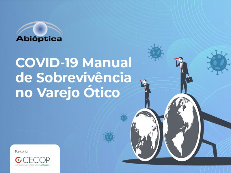 Covid-19: Manual De Sobrevivência Para O Varejo Ótico