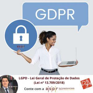 LGPD – PROTEÇÃO DE DADOS NA ASPR